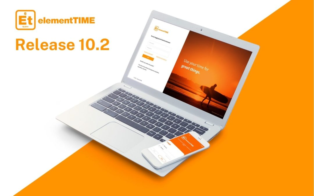 elementTIME Release – 10.2 some awesome changes